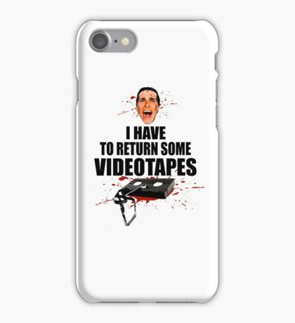 American Psycho - I have to Return Some Videotapes iPhone Case/Skin