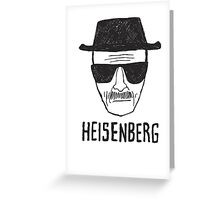 HEISENBERG - BREAKING BAD - WALTER WHITE  Greeting Card