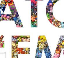 Pokemon - Gotta catch 'em all! Sticker