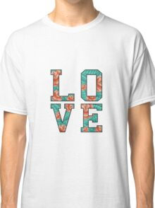 LOVE ROSE  Classic T-Shirt