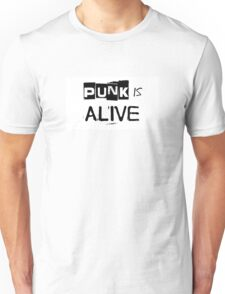 Punk Is Alive Unisex T-Shirt