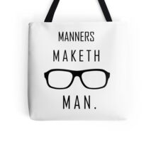 "Kingsman: ""Manners maketh man."" Tote Bag"