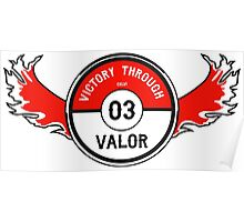 Victory through Valor (Valor Red) Poster