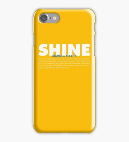 Shine - Matthew 5:14-16 iPhone Case/Skin