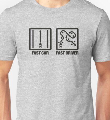 Fast Car - Fast Driver (2) Unisex T-Shirt