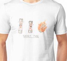 Short Fuse Unisex T-Shirt