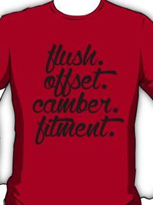 flush offset camber fitment (3) T-Shirt