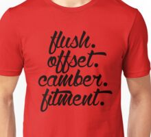 flush offset camber fitment (3) Unisex T-Shirt