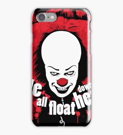 We all float down here! iPhone Case/Skin