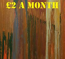 Message ...  £2 A MONTH by Tony Broadbent