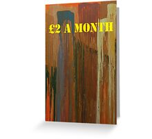 Message ...  £2 A MONTH Greeting Card