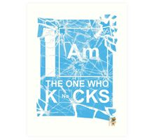 I AM THE ONE WHO KNOCKS! Art Print