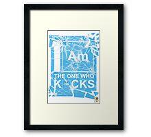 I AM THE ONE WHO KNOCKS! Framed Print