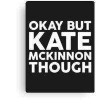 Kate McKinnon tho. (dark background) Canvas Print