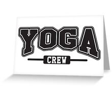 Yoga crew Greeting Card