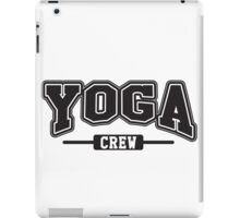Yoga crew iPad Case/Skin