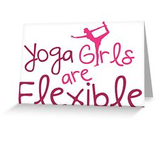 Yoga girls are flexible Greeting Card