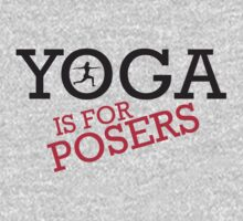 Yoga is for posers Kids Clothes