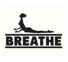 Yoga: Breathe Art Print
