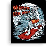 Winter Can Wait Canvas Print