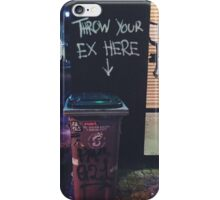 Throw Your Ex in the Trash iPhone Case/Skin