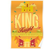 KING KNIGHT Poster