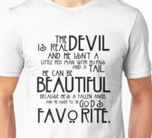 The Devil is Real black text Unisex T-Shirt