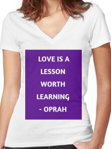 LOVE IS A LESSON WORTH LEARNING Women's Fitted V-Neck T-Shirt