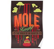 MOLE KNIGHT Poster