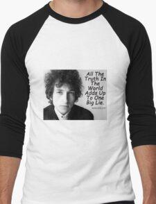 Quote by Bob Dylan Men's Baseball ¾ T-Shirt