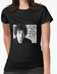 Quote by Bob Dylan Womens Fitted T-Shirt