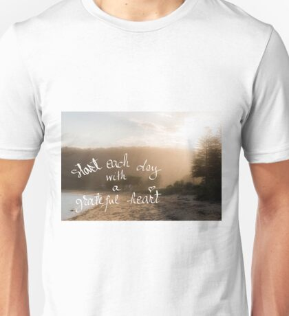 Start Each Day With A Greatful Heart message Unisex T-Shirt