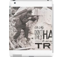 They Hate To See Us Try iPad Case/Skin