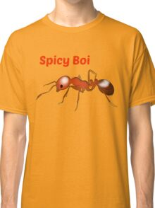 Spicy Boi Classic T-Shirt