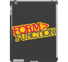 Form > Function (5) iPad Case/Skin
