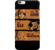 The Good The Bad and the swordsman  iPhone Case/Skin
