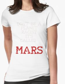 Mars 2030 - Don't Call Me Red! Womens Fitted T-Shirt
