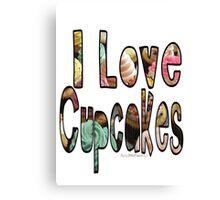 I love cupcakes Canvas Print