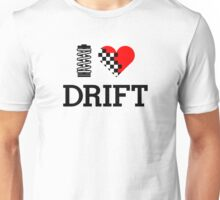 I Love Drift (1) Unisex T-Shirt
