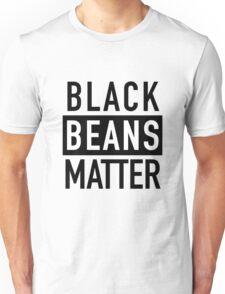 Black Beans Matter Unisex T-Shirt