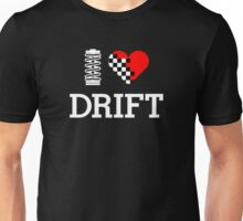 I Love Drift (2) Unisex T-Shirt