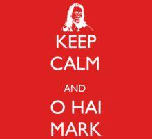 Keep Calm and O Hai Mark Kids Clothes