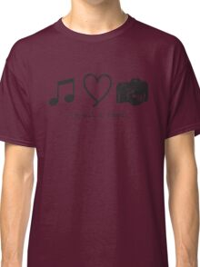 Music, Love, and Photography Classic T-Shirt