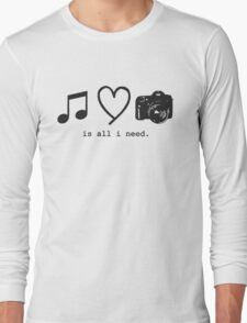 Music, Love, and Photography Long Sleeve T-Shirt