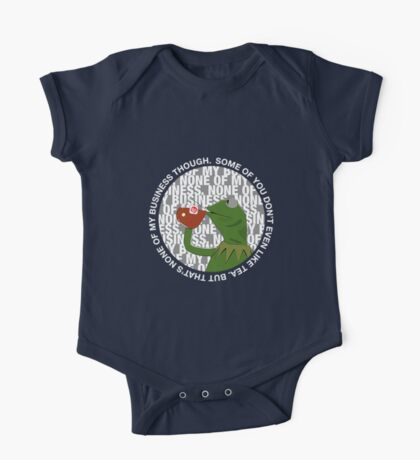 Kermit Sipping Tea (But that's none of my business) One Piece - Short Sleeve