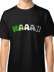 Naaah (Aromantic) Classic T-Shirt