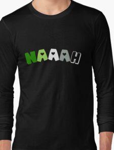 Naaah (Aromantic) Long Sleeve T-Shirt