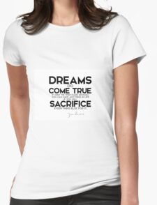 dreams do come true, if only we wish hard enough - j.m. barrie Womens Fitted T-Shirt