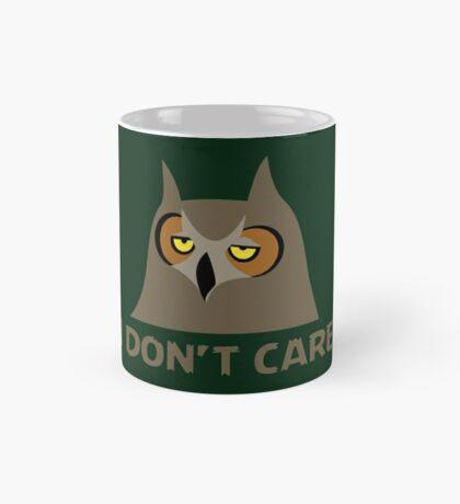 I DON'T CARE, funny annoyed owl design Mug