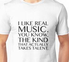 I LIKE REAL MUSIC Unisex T-Shirt